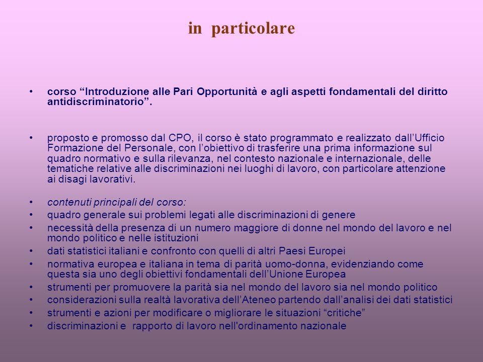 in particolare corso Introduzione alle Pari Opportunità e agli aspetti fondamentali del diritto antidiscriminatorio.