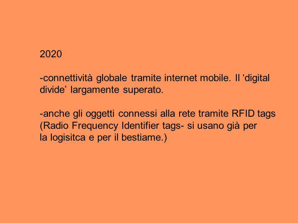 2020 -connettività globale tramite internet mobile.