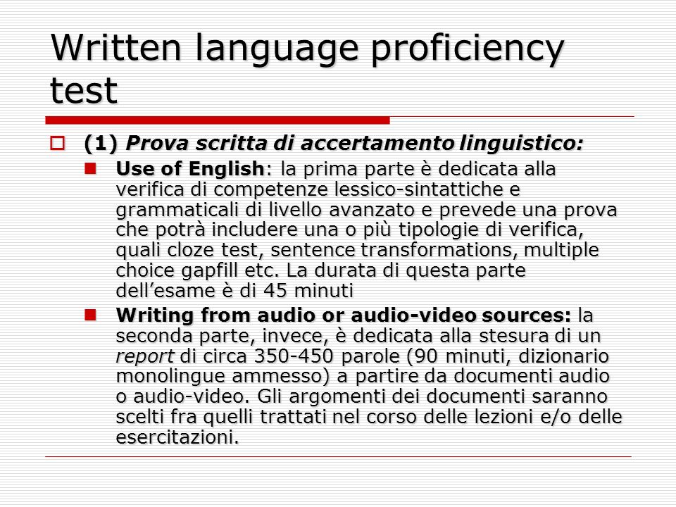 Written language proficiency test (1) Prova scritta di accertamento linguistico: (1) Prova scritta di accertamento linguistico: Use of English: la pri