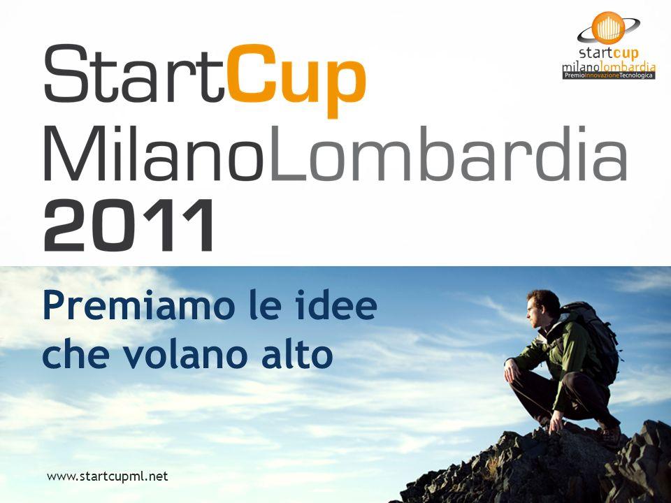 Premiamo le idee che volano alto www.startcupml.net
