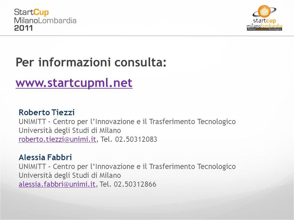 Roberto Tiezzi UNIMITT – Centro per lInnovazione e il Trasferimento Tecnologico Università degli Studi di Milano roberto.tiezzi@unimi.itroberto.tiezzi@unimi.it, Tel.