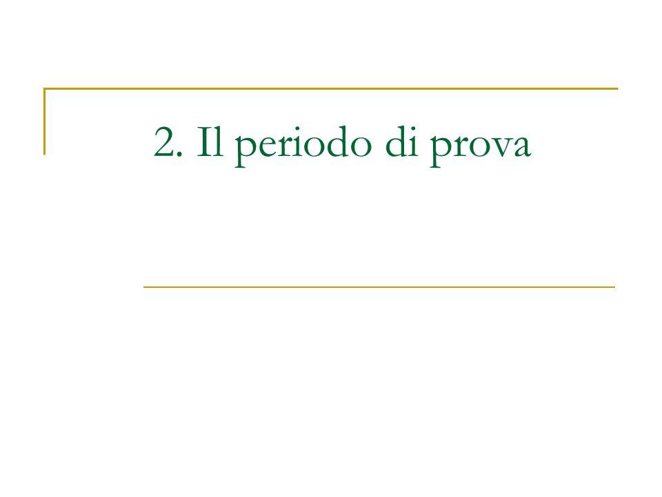 2. Il periodo di prova