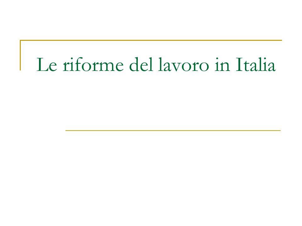 Le riforme del lavoro in Italia