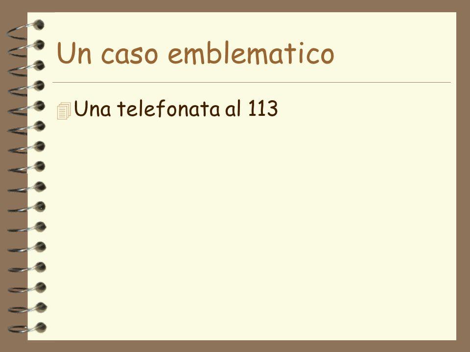 4 Una telefonata al 113