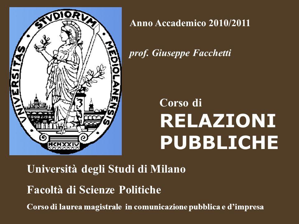Corso Relazioni Pubbliche 2010/2011 Questa presentazione Le slides qui contenute non costituiscono una dispensa del Corso di RP 2011.