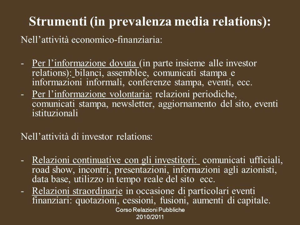 Corso Relazioni Pubbliche 2010/2011 RP e integrazione con altre attività di comunicazione ovvero quando, in un piano di comunicazione imperniato sulle RP, possono essere utili altri strumenti above e below
