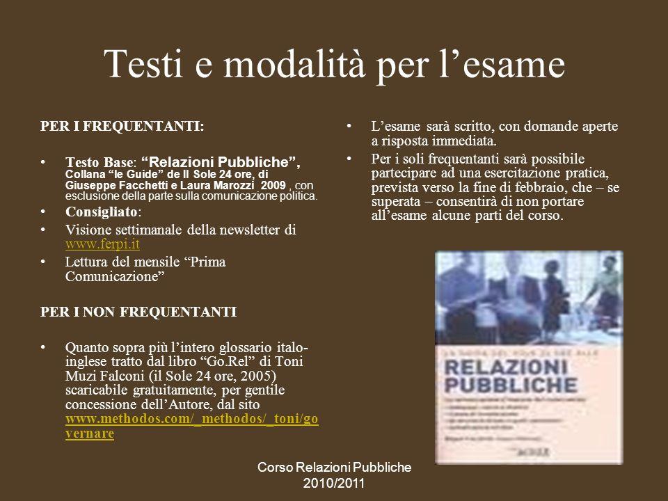 Corso Relazioni Pubbliche 2010/2011 Relazioni pubbliche, non pubbliche relazioni.
