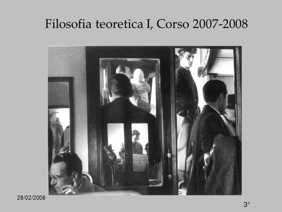 28/02/2008 Filosofia teoretica I, Corso 2007-2008 3°