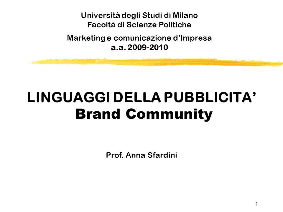 LINGUAGGI DELLA PUBBLICITA Brand Community Prof.