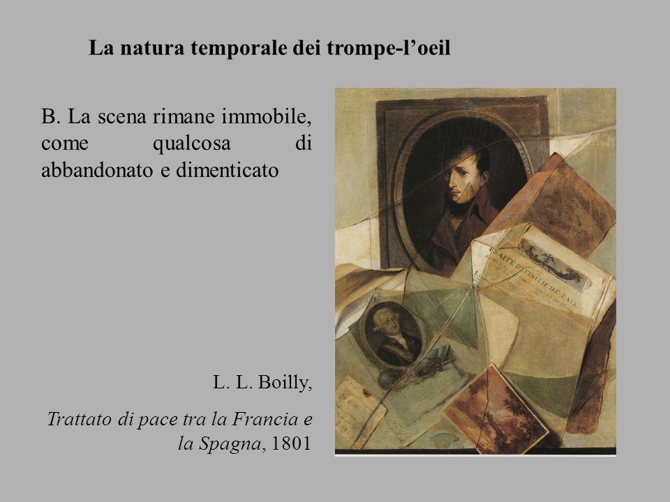 B. La scena rimane immobile, come qualcosa di abbandonato e dimenticato L. L. Boilly, Trattato di pace tra la Francia e la Spagna, 1801