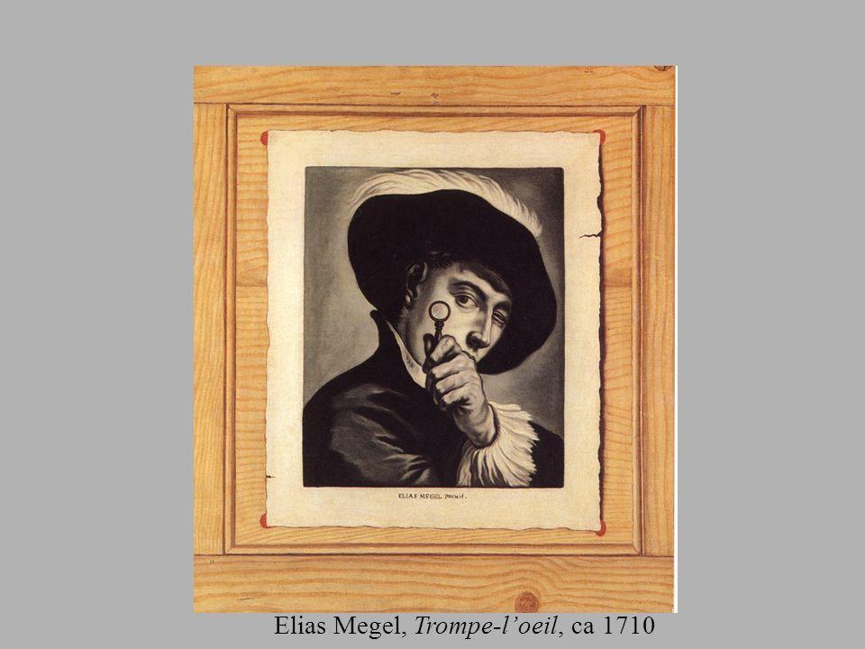 Elias Megel, Trompe-loeil, ca 1710