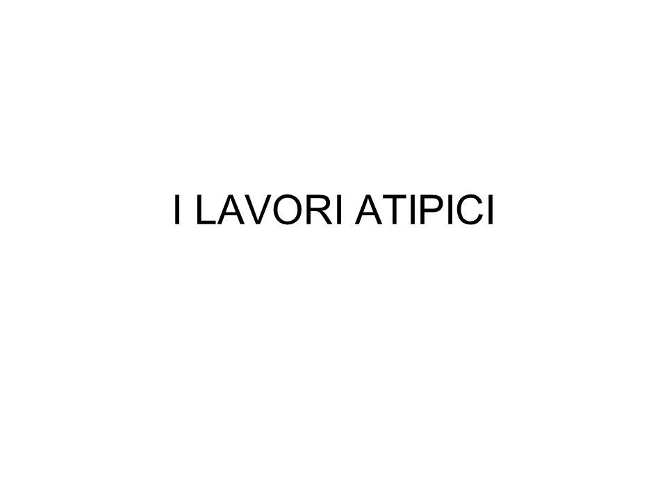 I LAVORI ATIPICI