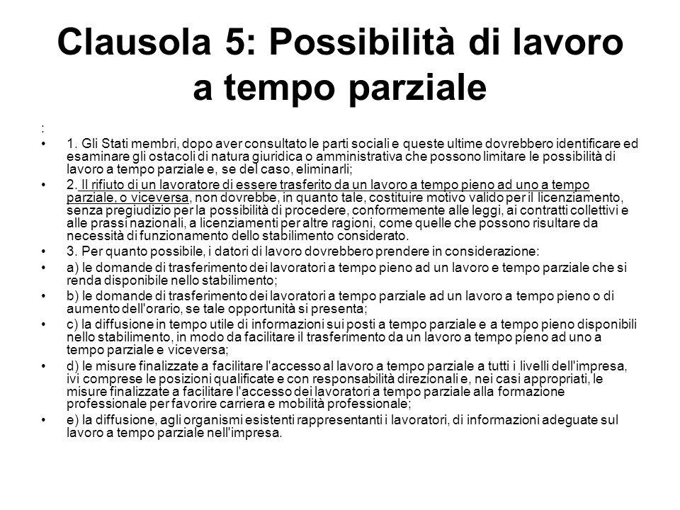 Clausola 5: Possibilità di lavoro a tempo parziale : 1.
