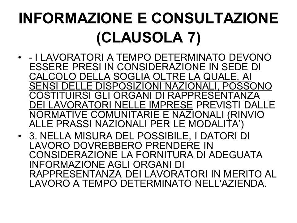 INFORMAZIONE E CONSULTAZIONE (CLAUSOLA 7) - I LAVORATORI A TEMPO DETERMINATO DEVONO ESSERE PRESI IN CONSIDERAZIONE IN SEDE DI CALCOLO DELLA SOGLIA OLT