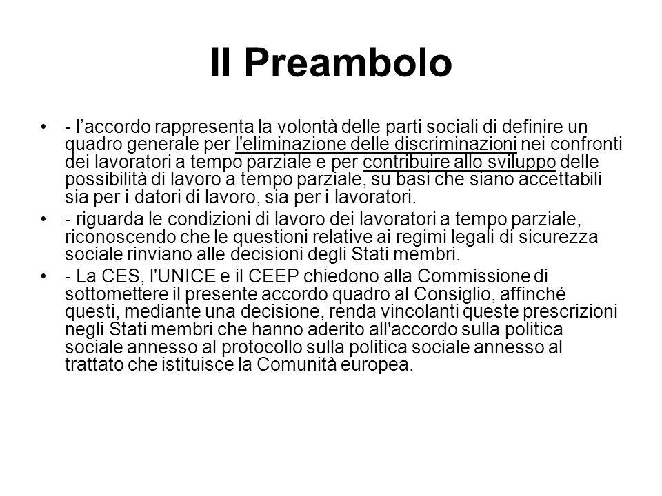 Il Preambolo - laccordo rappresenta la volontà delle parti sociali di definire un quadro generale per l'eliminazione delle discriminazioni nei confron