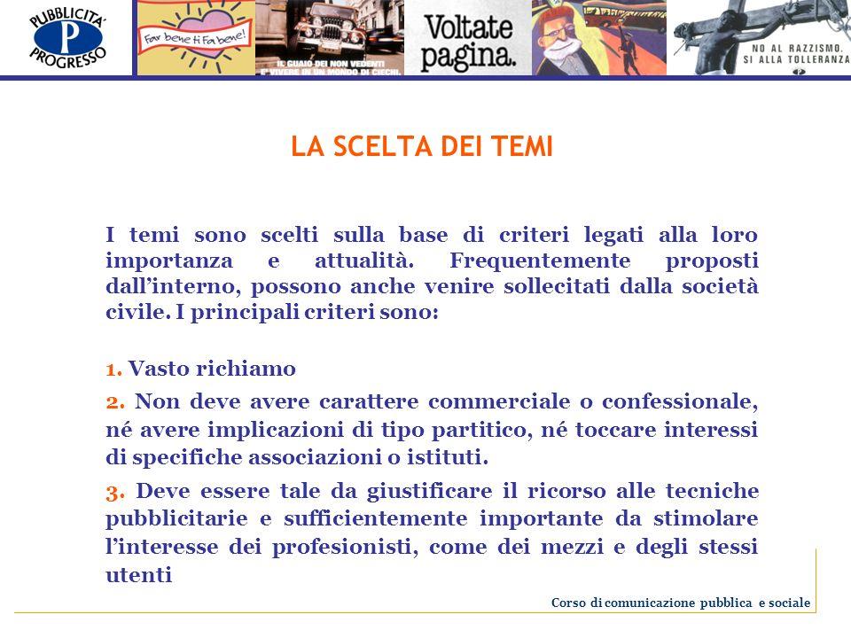 Le premiazioni ufficiali avverranno a Milano, durante la Conferenza Internazionale, promossa dalla Fondazione Pubblicità Progresso nel 2009.