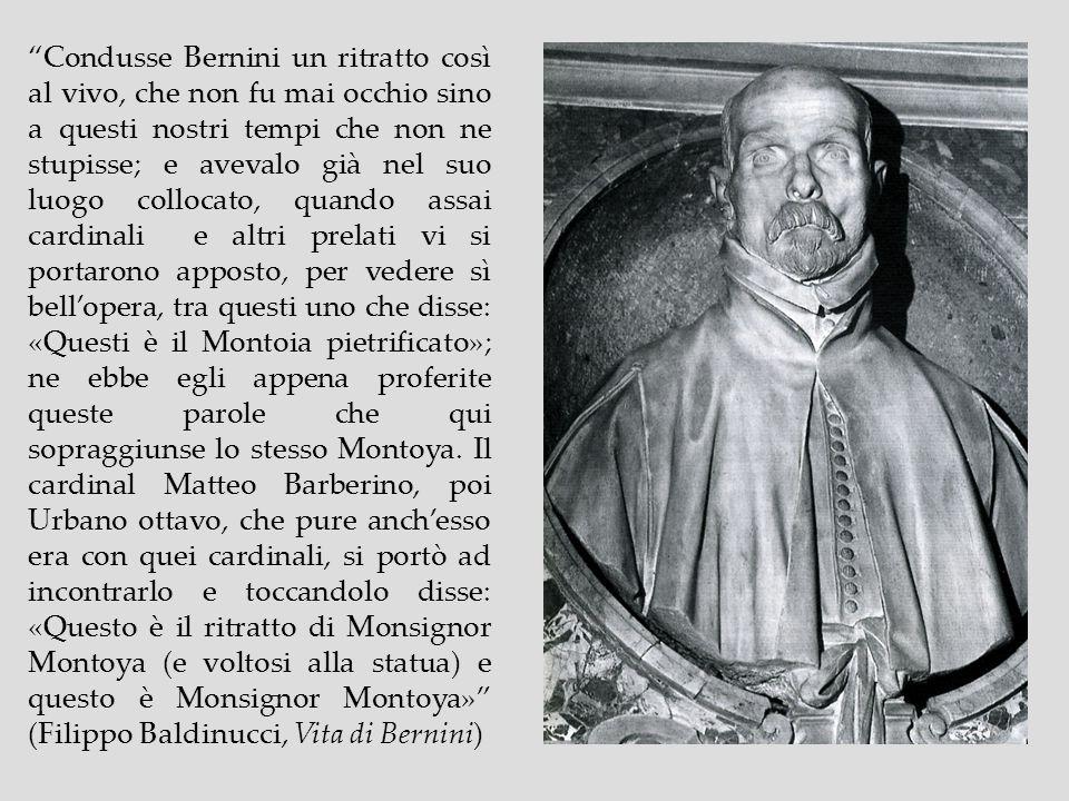 Condusse Bernini un ritratto così al vivo, che non fu mai occhio sino a questi nostri tempi che non ne stupisse; e avevalo già nel suo luogo collocato