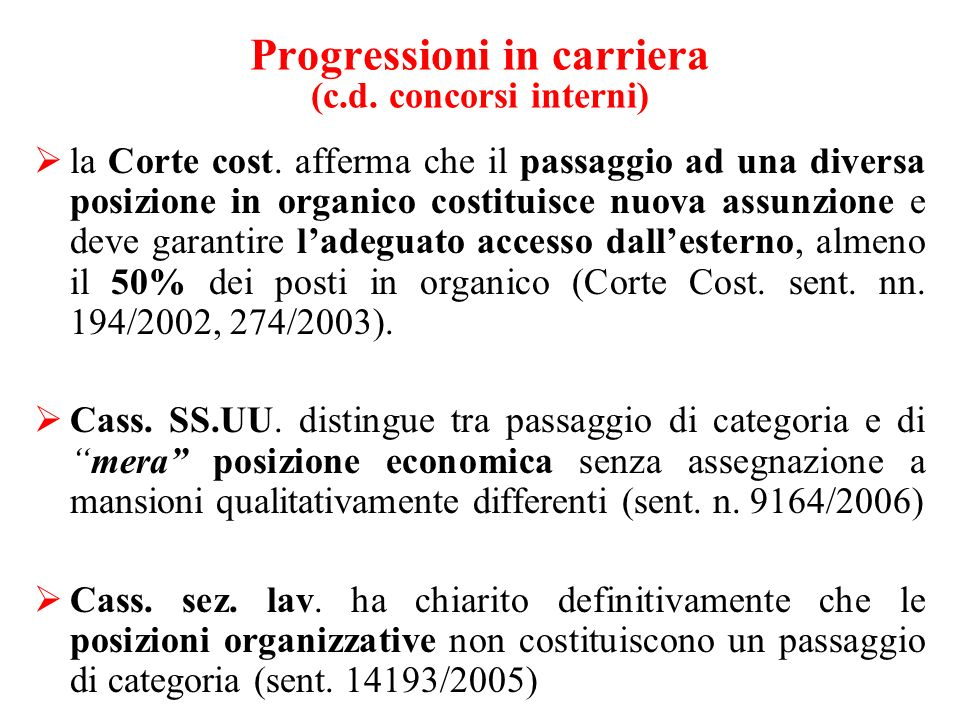 Progressioni in carriera (c.d. concorsi interni) la Corte cost.