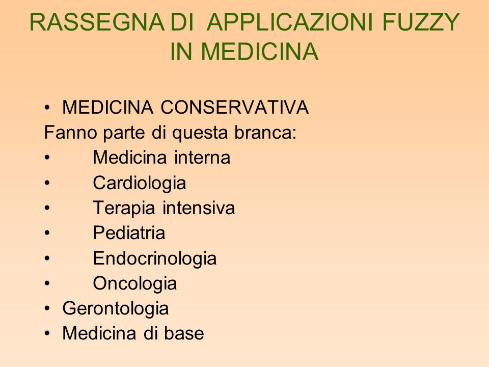 MEDICINA CONSERVATIVA Fanno parte di questa branca: Medicina interna Cardiologia Terapia intensiva Pediatria Endocrinologia Oncologia Gerontologia Med