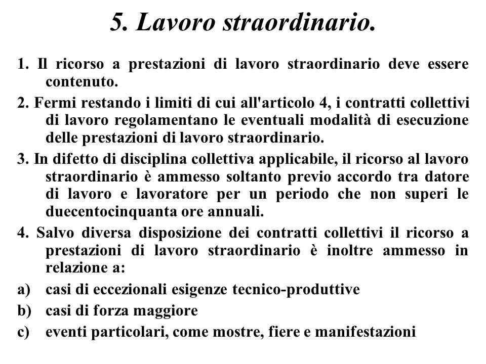 5. Lavoro straordinario. 1.