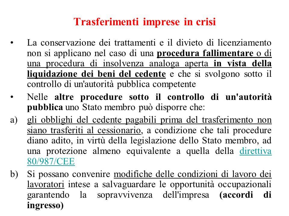 Trasferimenti imprese in crisi La conservazione dei trattamenti e il divieto di licenziamento non si applicano nel caso di una procedura fallimentare