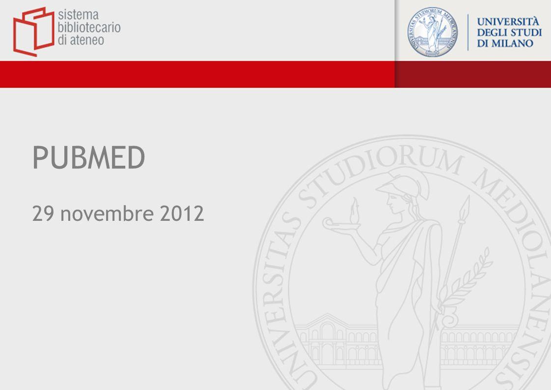 PUBMED Piattaforma di accesso alla principale banca dati bibliografica biomedica, Medline: prodotta dalla U.S.