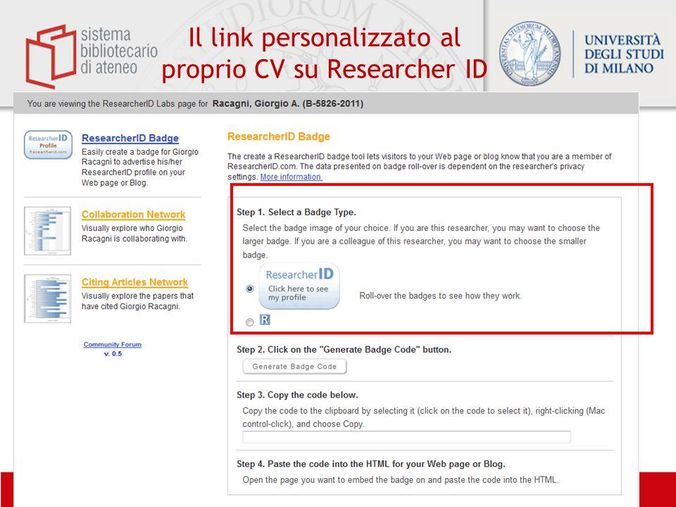 Biblioteca di Scienze del Farmaco– Biblioteca di Farmacologia e Medicina Sperimentale Il link personalizzato al proprio CV su Researcher ID