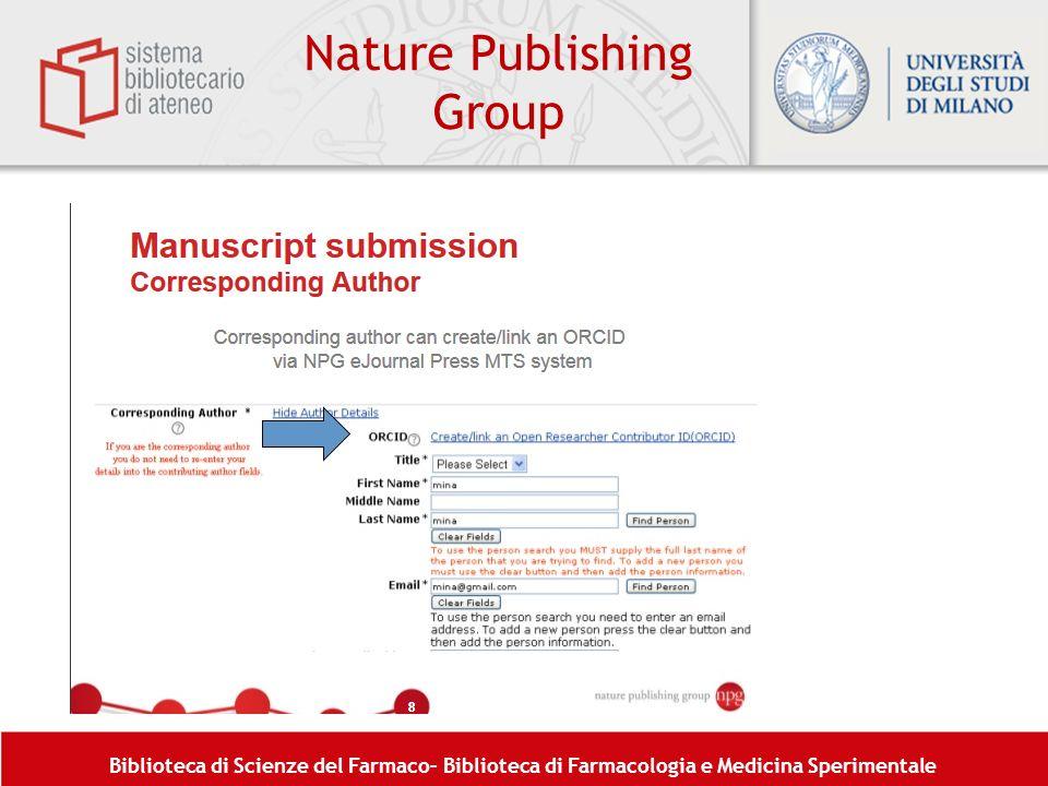 Biblioteca di Scienze del Farmaco– Biblioteca di Farmacologia e Medicina Sperimentale Nature Publishing Group