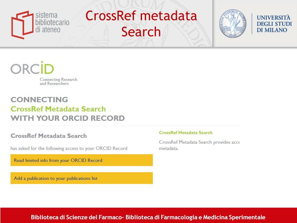 Biblioteca di Scienze del Farmaco– Biblioteca di Farmacologia e Medicina Sperimentale CrossRef metadata Search