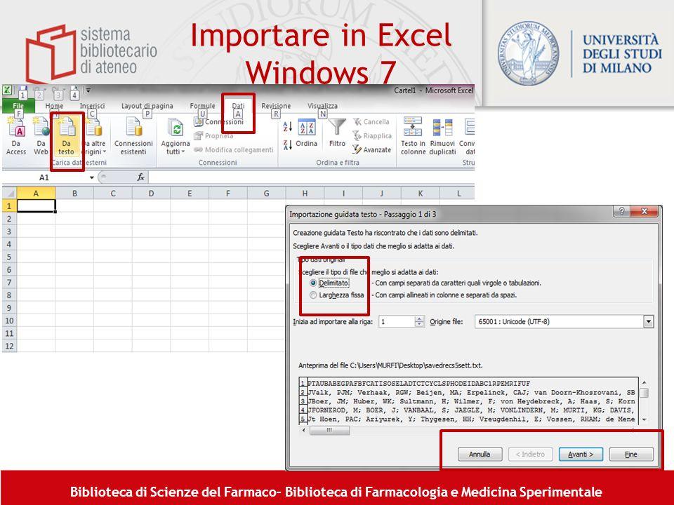 Biblioteca di Scienze del Farmaco– Biblioteca di Farmacologia e Medicina Sperimentale Importare in Excel Windows 7