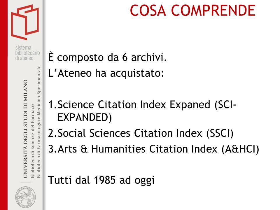 Biblioteca di Scienze del Farmaco Biblioteca di Farmacologia e Medicina Sperimentale COSA COMPRENDE È composto da 6 archivi.