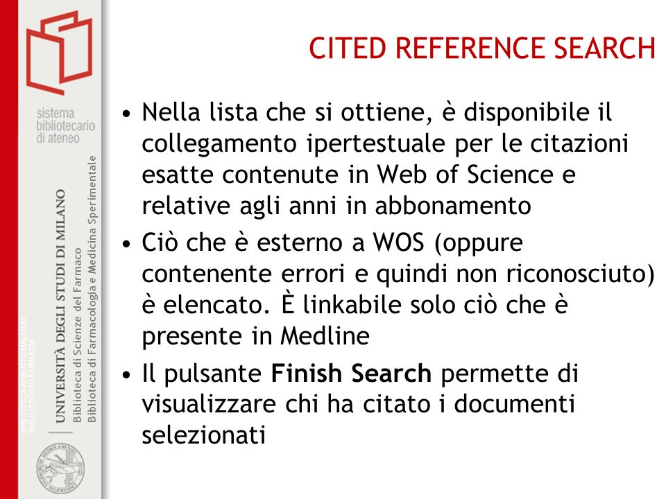 Biblioteca di Scienze del Farmaco– Biblioteca di Farmacologia e Medicina Sperimentale CITED REFERENCE SEARCH