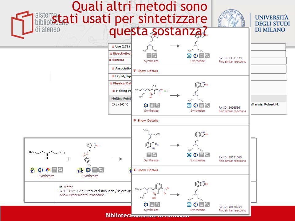 Biblioteca centrale di Farmacia Quali altri metodi sono stati usati per sintetizzare questa sostanza?