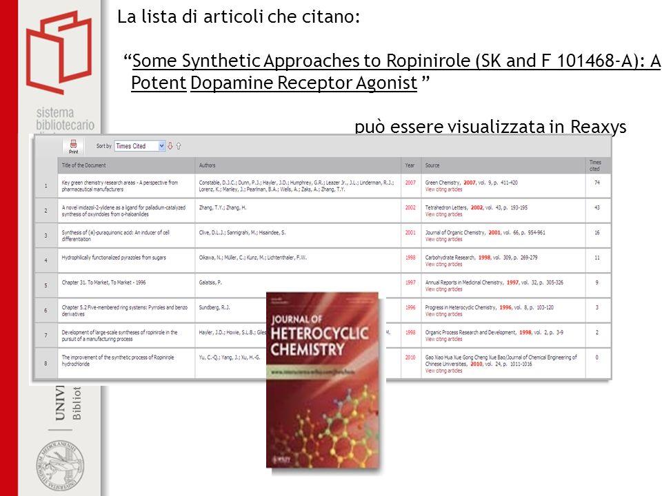 Biblioteca centrale di Farmacia La lista di articoli che citano: Some Synthetic Approaches to Ropinirole (SK and F 101468-A): A Potent Dopamine Recept