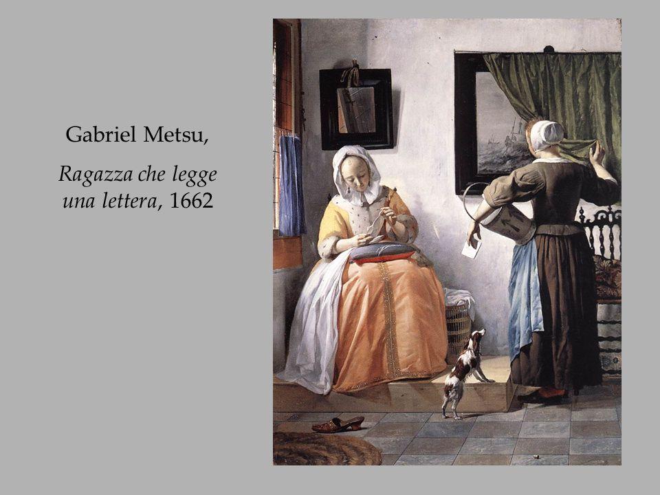 Gabriel Metsu, Ragazza che legge una lettera, 1662