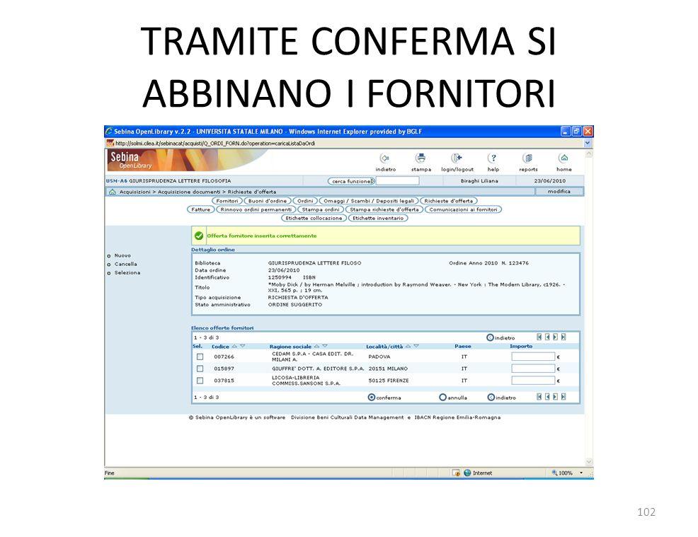 TRAMITE CONFERMA SI ABBINANO I FORNITORI 102