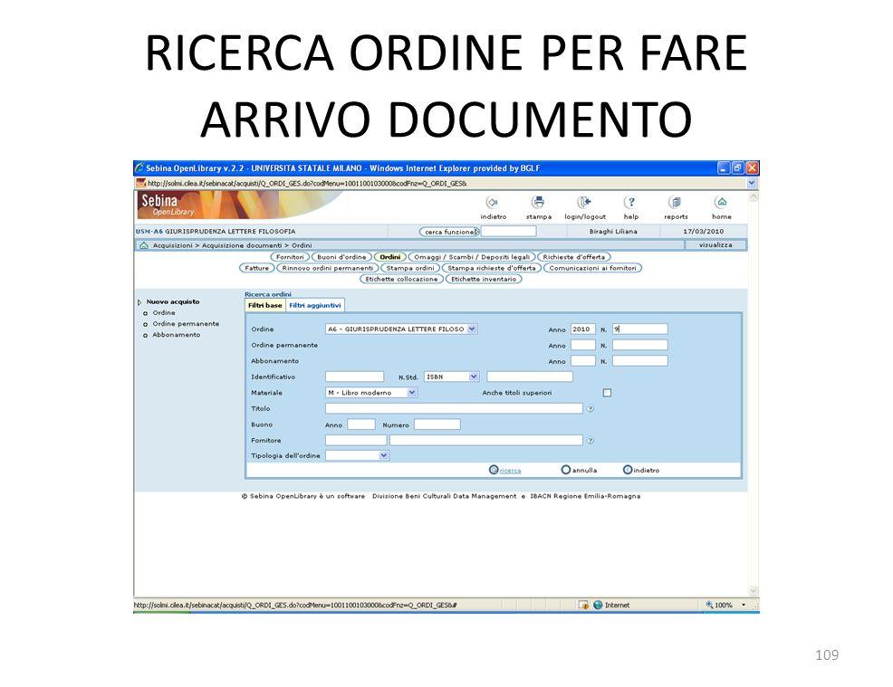 RICERCA ORDINE PER FARE ARRIVO DOCUMENTO 109