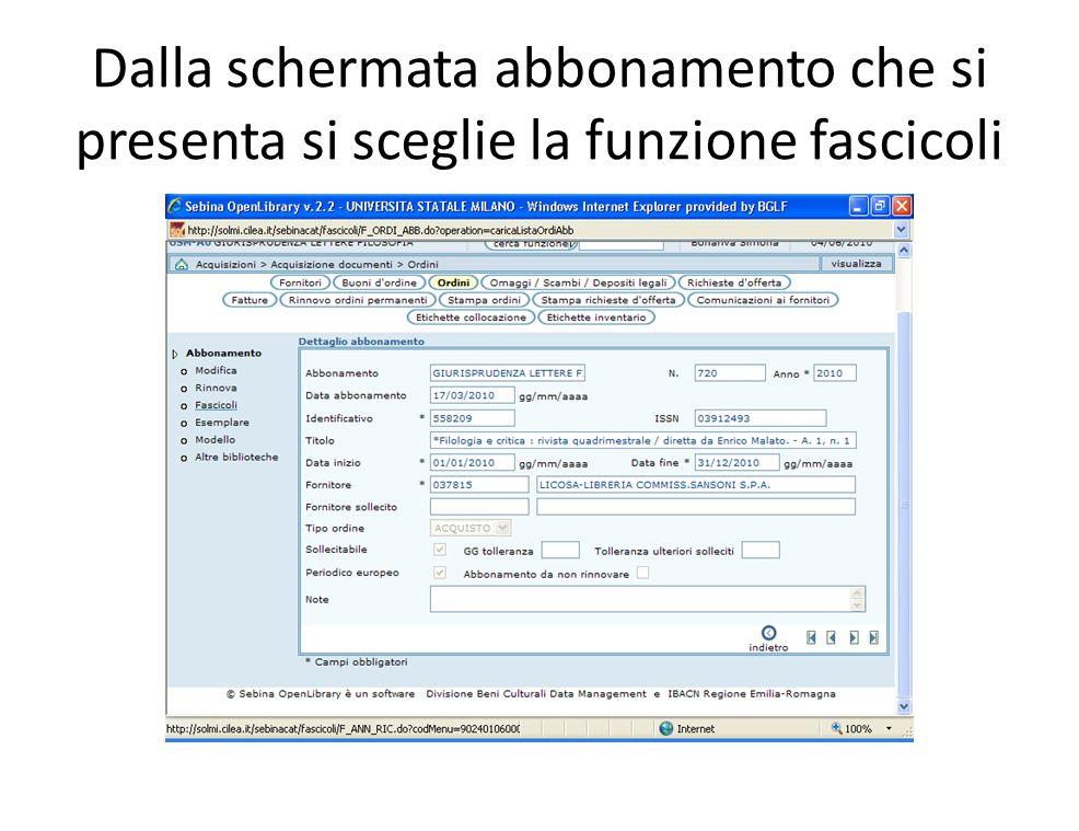 Dalla schermata abbonamento che si presenta si sceglie la funzione fascicoli