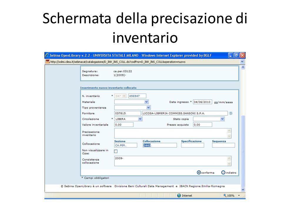 Schermata della precisazione di inventario