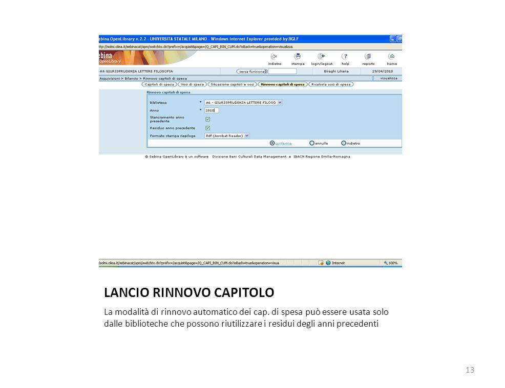 LANCIO RINNOVO CAPITOLO La modalità di rinnovo automatico dei cap.