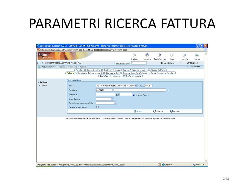PARAMETRI RICERCA FATTURA 142
