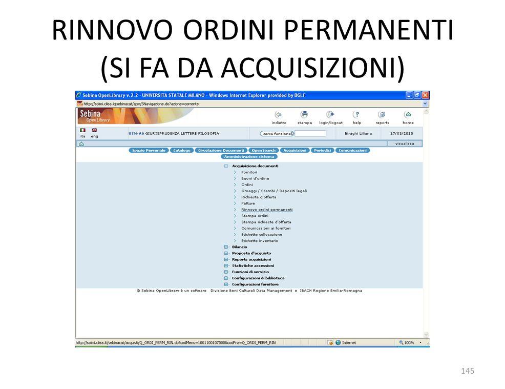 RINNOVO ORDINI PERMANENTI (SI FA DA ACQUISIZIONI) 145