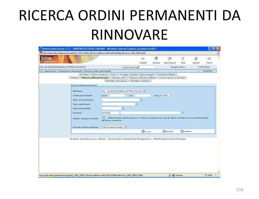 RICERCA ORDINI PERMANENTI DA RINNOVARE 146