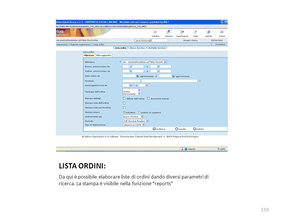 LISTA ORDINI: Da qui è possibile elaborare liste di ordini dando diversi parametri di ricerca.
