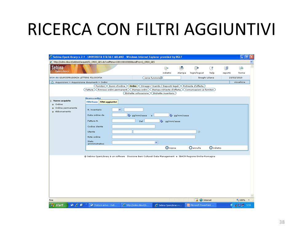 RICERCA CON FILTRI AGGIUNTIVI 38