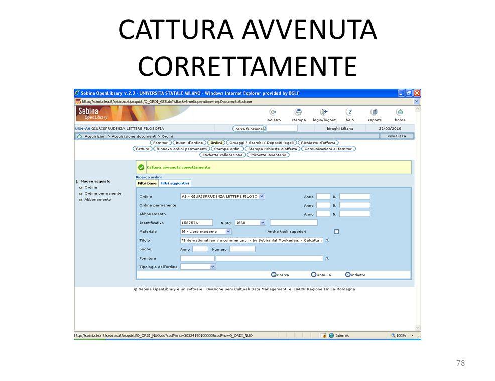 CATTURA AVVENUTA CORRETTAMENTE 78