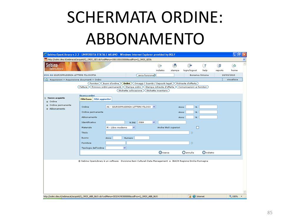SCHERMATA ORDINE: ABBONAMENTO 85