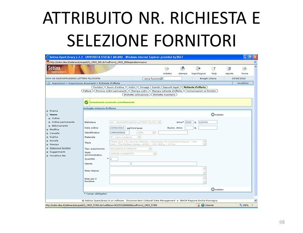 ATTRIBUITO NR. RICHIESTA E SELEZIONE FORNITORI 98