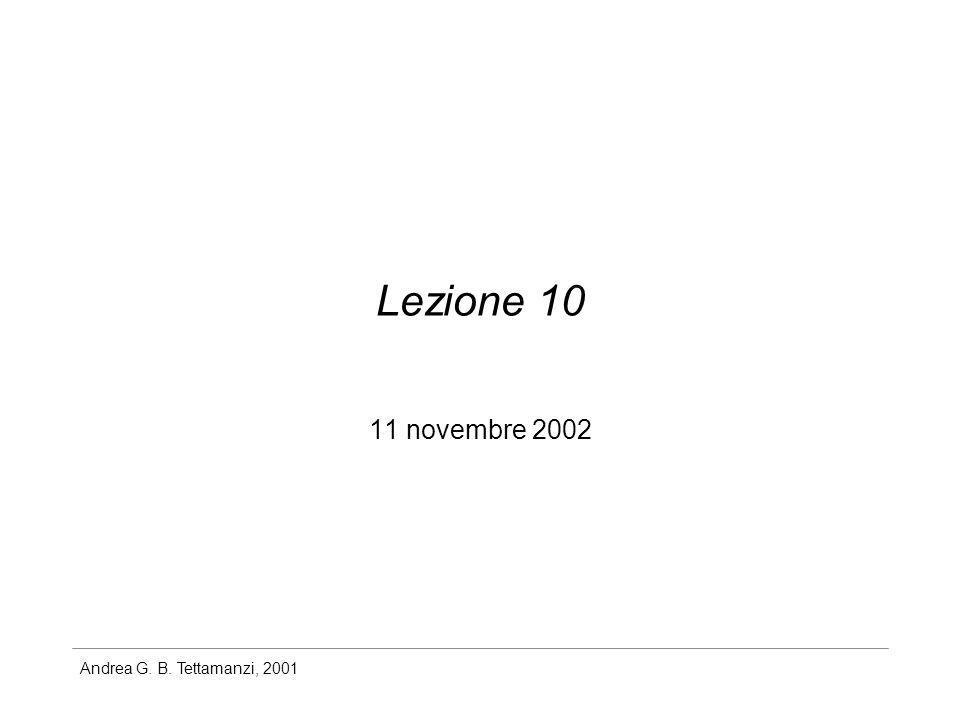 Andrea G. B. Tettamanzi, 2001 Lezione 10 11 novembre 2002