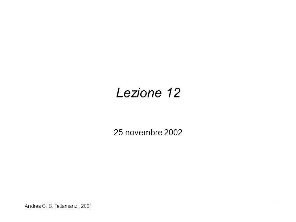 Andrea G. B. Tettamanzi, 2001 Lezione 12 25 novembre 2002